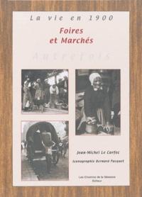 Jean-Michel Le Corfec - Les foires et les marchés.
