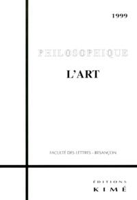 Jean-Michel Le Lannou et Louis Ucciani - PHILOSOPHIQUE 1999 : L'ART.