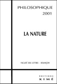 Jean-Michel Le Lannou et Dominique Bourg - Philosophique 2001 : La nature.
