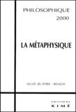 Jean-Michel Le Lannou et  Collectif - Philosophique - La métaphysique.