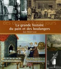 La grande histoire du pain et des boulangers - Des origines à nos jours.pdf