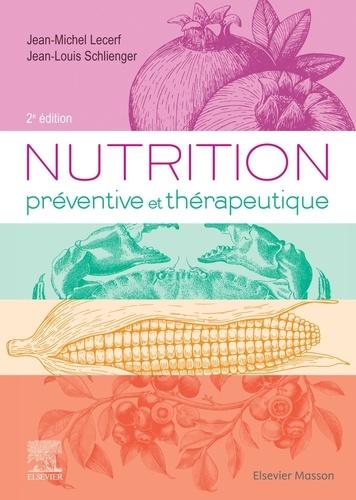 Nutrition préventive et thérapeutique 2e édition