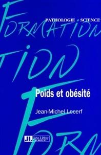 Jean-Michel Lecerf - Poids et obésité.
