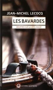 Jean-Michel Lecocq - Les bavardes - Meurtres sur la Côte d'Azur.