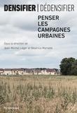 Jean-Michel Léger et Béatrice Mariolle - Densifier/dédensifier - Penser les campagnes urbaines.