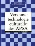 Jean-Michel Legras - Vers une technologie culturelle des activités physiques et sportives - Histoires des techniques sportives et de leurs transmissions.