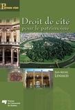 Jean-Michel Leniaud - Droit de cité pour le patrimoine.