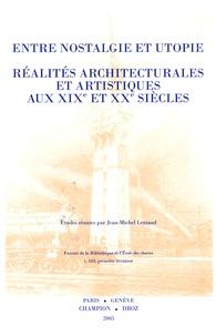 Corridashivernales.be Entre nostalgie et utopie - Réalités architecturales et artistiques au XIXe et XXe siècles Image