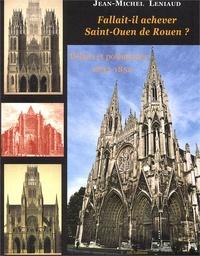 Deedr.fr Fallait-il achever Saint-Ouen de Rouen ? Débats et polémiques, 1837-1852 Image