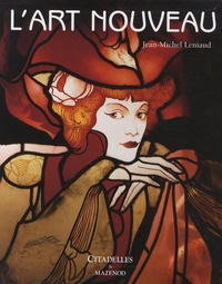 Jean-Michel Leniaud - L'Art nouveau.