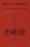 Jean-Michel Leniaud et Dominique Massounie - Procès-verbaux de l'Académie des beaux-arts - Tome 7, 1840-1844.