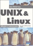 Jean-Michel Léry - Unix & Linux - Utilisation et administration.