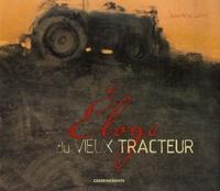 Histoiresdenlire.be Eloge du vieux tracteur Image
