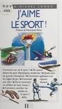Jean-Michel Longo et Stéphane Frouard - J'aime le sport !.
