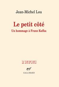 Jean-Michel Lou - Le petit côté - Un hommage à Franz Kafka.