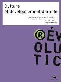 Culture et développement durable - Il est temps dorganiser la palabre....pdf