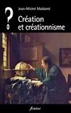 Jean-Michel Maldamé - Création et créationnisme.
