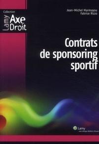 Jean-Michel Marmayou et Fabrice Rizzo - Contrats de sponsoring sportif.