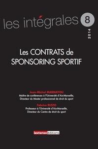 Jean-Michel Marmayou et Fabrice Rizzo - Les contrats de sponsoring sportif.