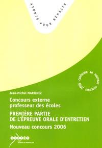 Jean-Michel Martinez - Première partie de l'épreuve orale d'entretien - Concours externe de professeurs des écoles 2006.