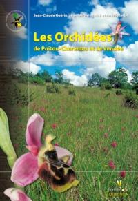 Jean-Michel Mathé et André Merlet - Les orchidées de Poitou-Charentes et de Vendée.