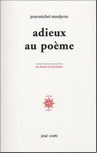 Jean-Michel Maulpoix - Adieux au poème.