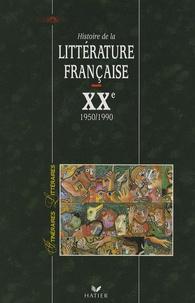 Jean-Michel Maulpoix - Histoire de la littérature française XXe siècle - Tome 2, Après 1950.