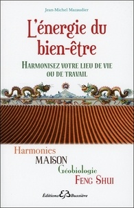 Lénergie du bien-être - Harmonies maison, géobiologie Feng Shui.pdf