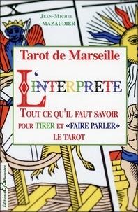 Linterprète - Tarot de Marseille, Arcanes Majeurs et Mineurs.pdf