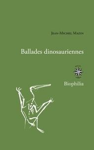 Jean-Michel Mazin - Ballades dinosauriennes.