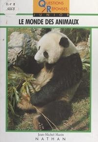 Jean-Michel Mazin et  Collectif - Le monde des animaux.