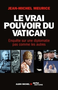 Le vrai pouvoir du Vatican - Enquête sur une diplomatie pas comme les autres.pdf