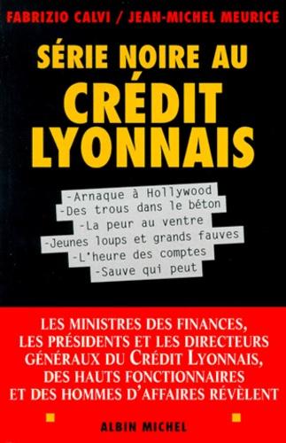 Série noire au Crédit lyonnais