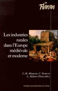 Jean-Michel Minovez et Catherine Verna - Les industries rurales dans l'Europe médiévale et moderne.