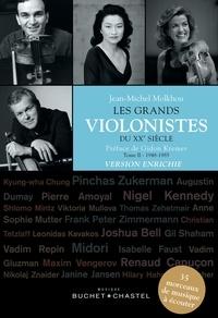 Jean-Michel Molkhou - Les grands violonistes du XXe siècle - Tome 2, 1948-1985.