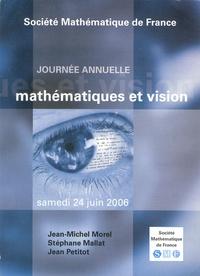 Jean-Michel Morel et Stéphane Mallat - Mathématiques et vision.
