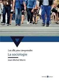 Jean-Michel Morin - La sociologie.