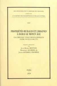 Propriétés rurales et urbaines à Damas au Moyen Age - Un corpus de 73 documents juridiques entre 310/922 et 669/1271.pdf