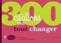 Jean-Michel Moutot et David Autissier - 300 citations pour tout changer.
