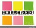 Jean-Michel Moutot et David Autissier - Passez en mode workshop ! - 50 ateliers pour améliorer la performance de votre équipe.