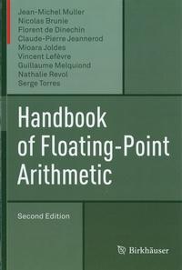 Jean-Michel Muller et Nicolas Brunie - Handbook of Floating-Point Arithmetic.