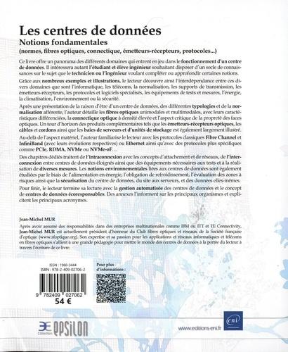 Les centres de données. Notions fondamentales (normes, fibres optiques, connectique, émetteurs-récepteurs, protocoles...)