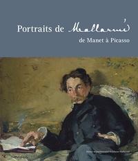 Jean-Michel Nectoux et Hervé Joubeaux - Portraits de Mallarmé, de Manet à Picasso.