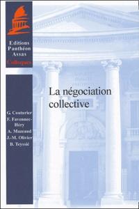 Jean-Michel Olivier et Françoise Favennec-Héry - La négociation collective.