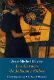 Jean-Michel Olivier - Les carnets de Johanna Silber.