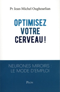 Optimisez votre cerveau - Neurones miroirs : le mode demploi.pdf