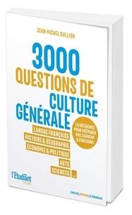 Jean-Michel Oullion - 3000 QCM de culture générale.