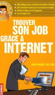 Jean-Michel Oullion - Trouver son job grâce à Internet.