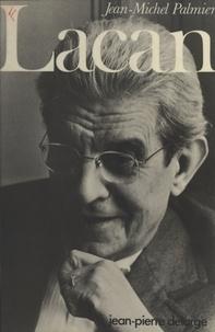 Jean-Michel Palmier - Lacan - Le Symbolique et l'imaginaire.