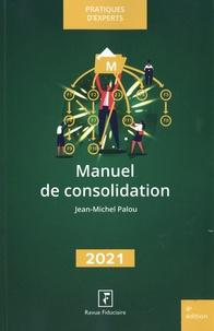 Jean-Michel Palou - Manuel de consolidation.